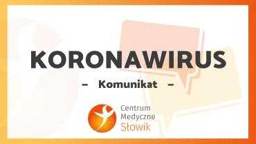 Komunikat dot. pandemii koronawirusa