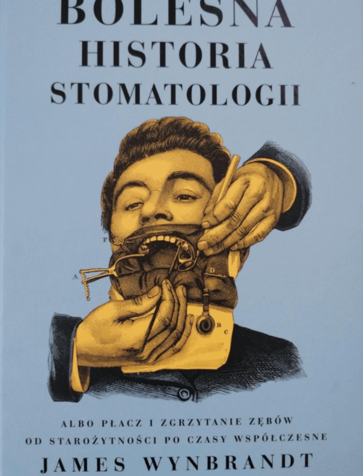Bolesna historia stomatologii